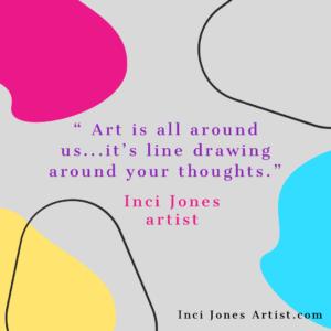 Lines Around Art | Inci Jones Artist