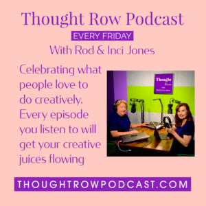Thought Row Podcast with Rod and Inci Jones