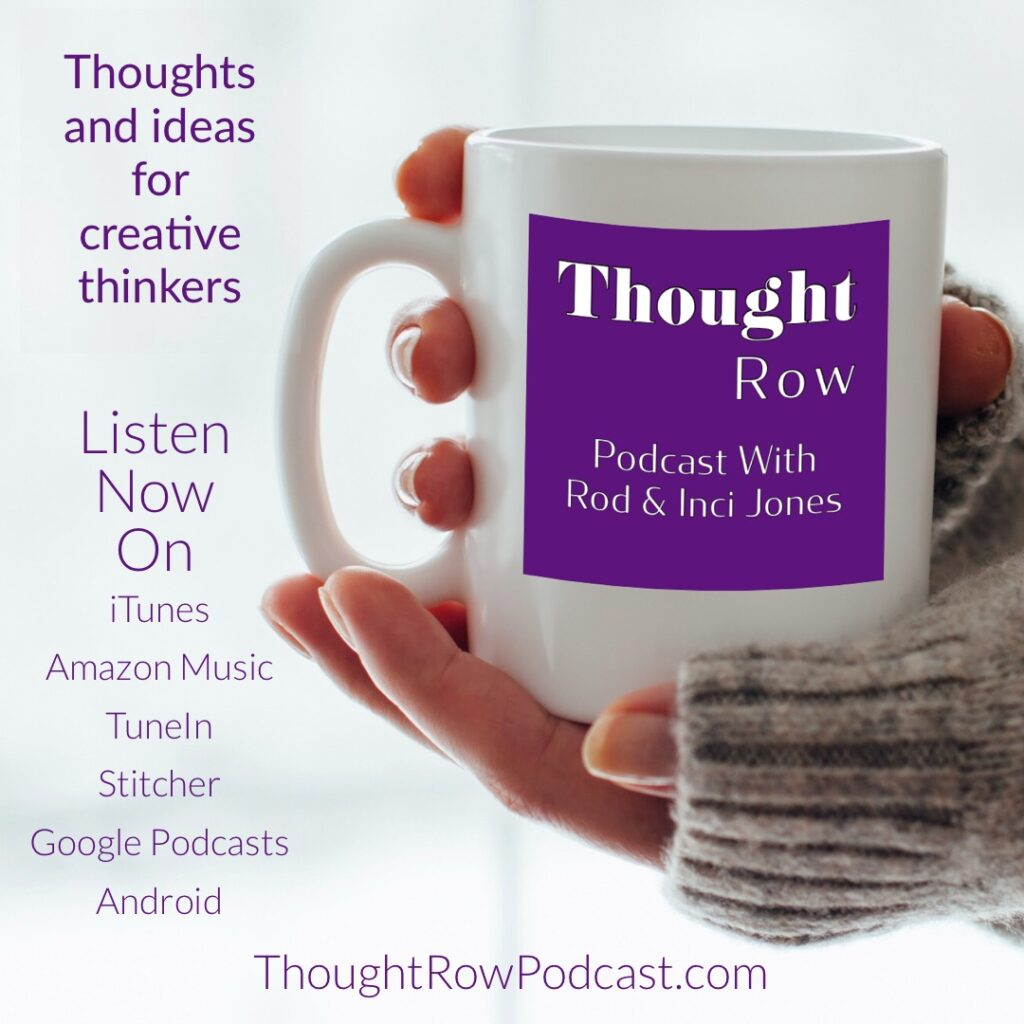 Thought Row Podcast | Rod & Inci Jones