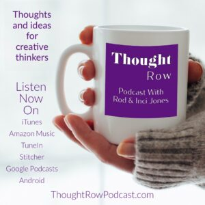 Thought Row Podcast   Rod & Inci Jones